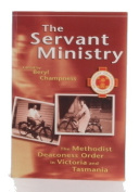 The Servant Ministry