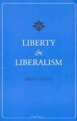 Liberty and Liberalism