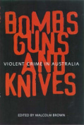 Bombs, Guns and Knives
