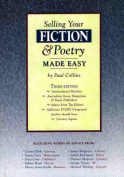 Selling Your Fiction and Poetry - Made Easy