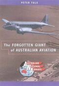 The Forgotten Giant of Australian Aviation