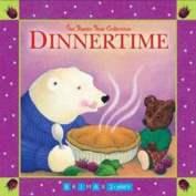 Dinnertime (Baxter Bear Collection) [Board book]