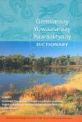 Gamilaraay/Yuwaalaraay/Yuwaalayaay Dictionary