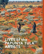 Lives of the Papunya Tula Artists