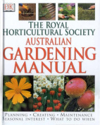 The Royal Horticultural Society Australian Gardening Manual