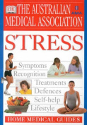 Stress (Home medical guide to)