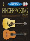 Complete Learn To Play Fingerpicking Guitar Manual