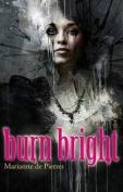 Burn Bright (Night Creatures)