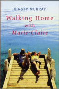 Walking Home with Marie-Claire