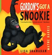 Gordon's Got a Snookie