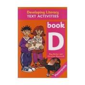 Developing Literacy - Text Activities - D