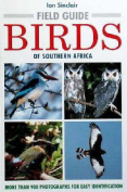 Field Guide to the Birds of Southern Africa