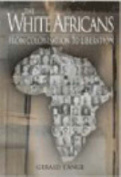 The White Africans from Colonisation to Liberation