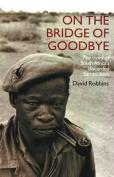 On the Bridge of Goodbye