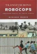 Transforming Robocops