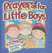 Prayers for Little Boys