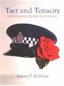 Tact and Tenacity