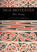 Nga Moteatea: The Songs
