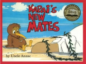 Kapai's New Mates (Kapai)