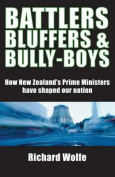 Battlers, Bluffers and Bully-Boys