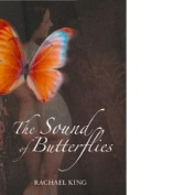 The Sound of Butterflies