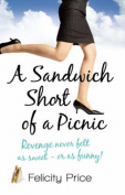A Sandwich Short of A Picnic