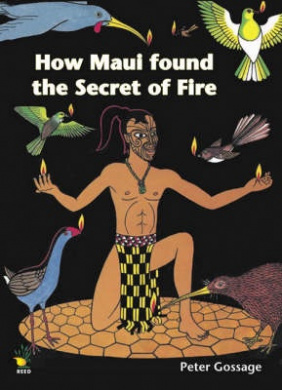 How Maui Found the Secret of Fire (Maui Series)