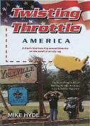 Twisting Throttle America