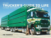 The Kiwi Trucker's Guide to Life