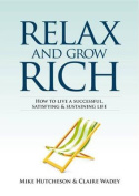 Relax and Grow Rich