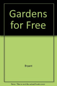 Gardens for Free