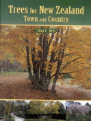 Trees for New Zealand Town and Country