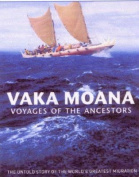 Vaka Moana - Voyages of the Ancestors