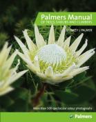 Palmer's Manual of Trees, Shrubs & Climbers