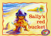 Sally's Red Bucket PM Yellow Set 3 Fiction Level 8
