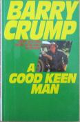 Good Keen Man