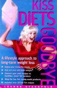 Kiss Diets Goodbye
