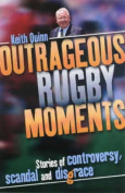 Outrageous Rugby Moments