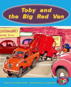 Toby and the Big Red Van PM Level 15&16 Set B Orange