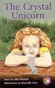 The Crystal Unicorn PM Chapter Books Level 26 Set B Emerald