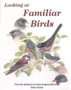 Looking at Familiar Birds