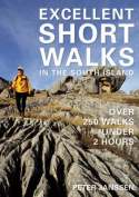 Excellent Short Walks in the South Island