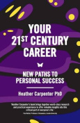 Your 21st Century Career