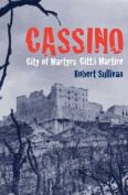 Cassino, City of Martyrs