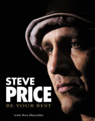 Steve Price: Be Your Best