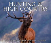 Hunting & High Country