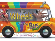 The Wheels on the Bus [Paperback]