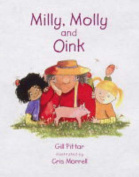 Milly, Molly and Oink