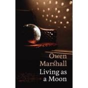 Living as a Moon