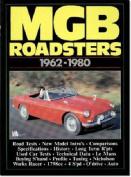 MG MGB Roadsters, 1962-80